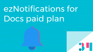 paid plan eznotifications for docs